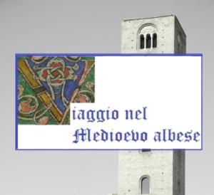 Viaggio nel Medioevo Albese - P.C.T.O. A.S. 2019/20